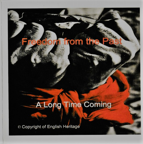 Freedom from the Past: Long Time Coming