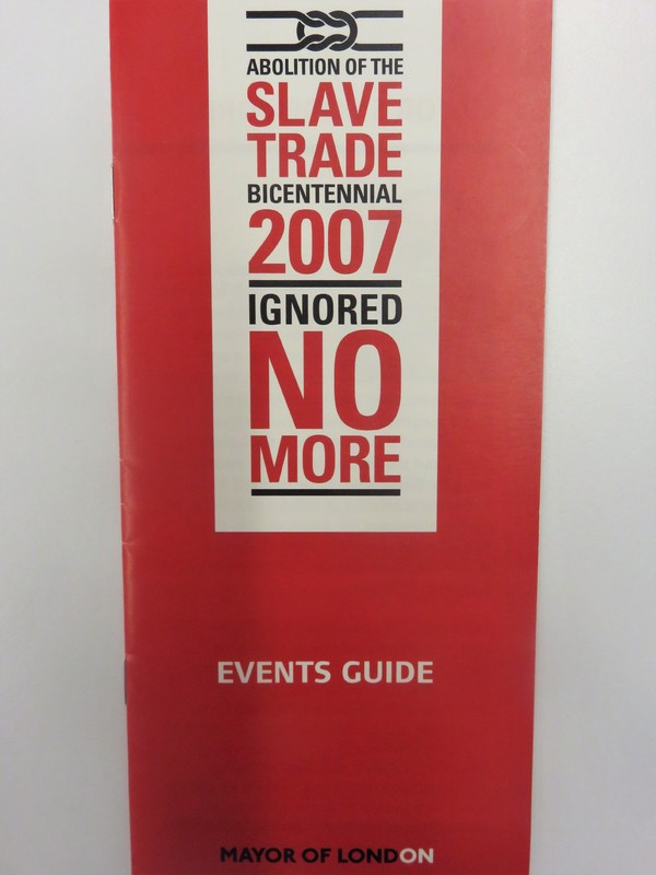 Abolition of the Slave Trade Bicentennial 2007: Ignored No More