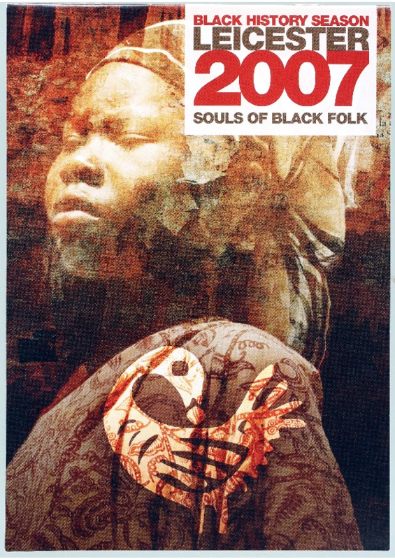 Black History Season Leicester 2007: Souls of Black Folk
