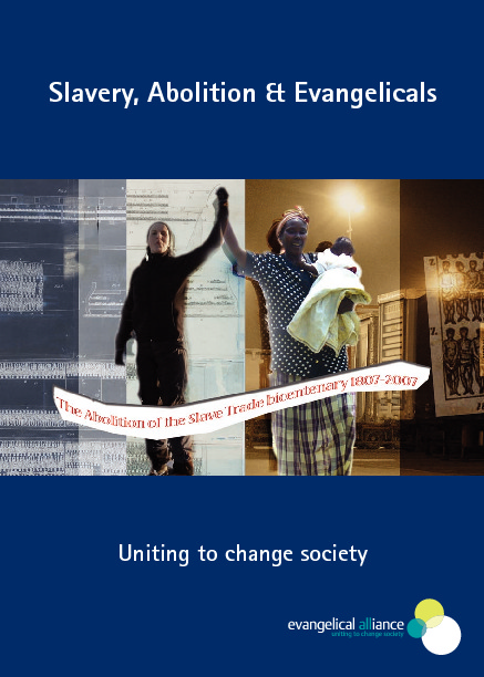 Slavery, Abolition & Evangelicals: Uniting to change society
