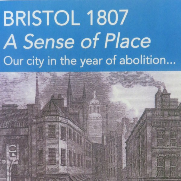 Bristol 1807: A Sense of Place