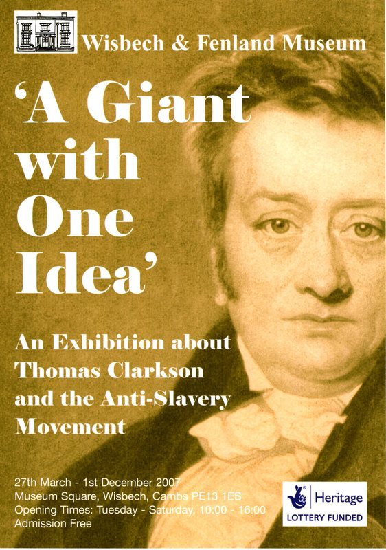 'A Giant with One Idea': An Exhibition about Thomas Clarkson and the Anti-Slavery Movement