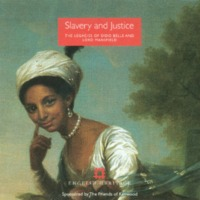 Slavery and Justice: The Legacies of Dido Belle and Lord Mansfield