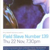 2007 Field Slave Number 139 leaflet.jpg