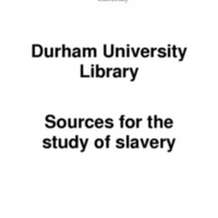 2007 Durham University Library Slavery sources booklet.pdf