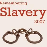 Remembering Slavery 2007
