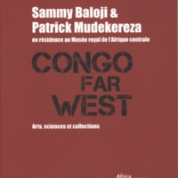 Artists in Residence. Sammy Baloji & Patrick Mudekereza Congo Far West 2.jpg