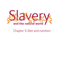 2007 NHM Slavery and the Natural World Chapter 5 Diet and Nutrition.pdf