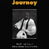 Crowther's Journey: The life and times of Bishop Samuel Ajayi Crowther