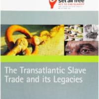 2007 Set All Free The Transatlantic Slave Trade and its Legacies.pdf