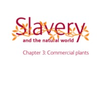 2007 NHM Slavery and the Natural World Chapter 3 Commercial Plants.pdf