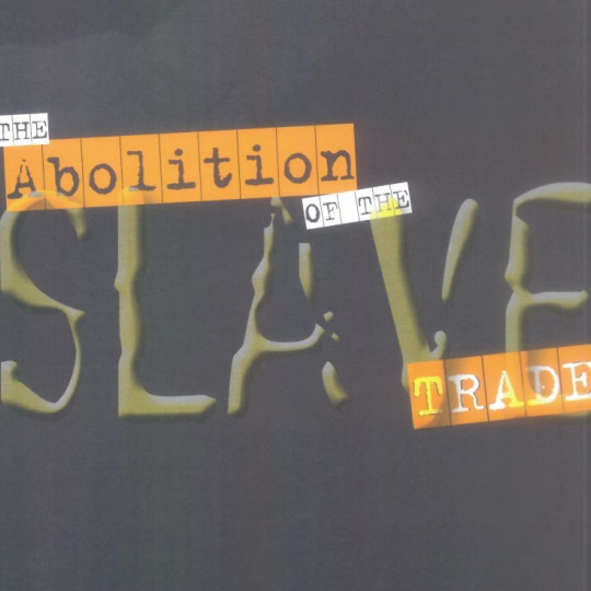 The Abolition of the Slave Trade