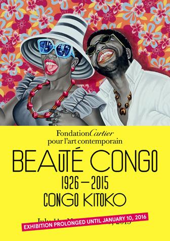 Beauté Congo – 1926-2015 – Congo Kitoko, Fondation Cartier, Paris (11 July 2015 - 10 January 2016)