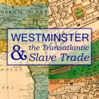 Westminster and the Transatlantic Slave Trade