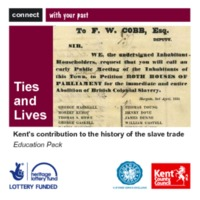 Ties and Lives: Kent and the Slave Trade