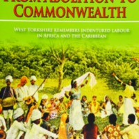 2007 Leeds BCTP Exhibition Catalogue From Abolition To Commonwealth.pdf
